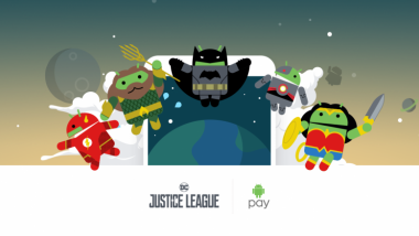 Unlock Your Superpowers with Android Pay and Justice League