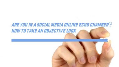 Are You In A Social Media Online Echo Chamber?