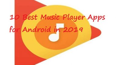 10 Best Music Player Apps for Android in 2019